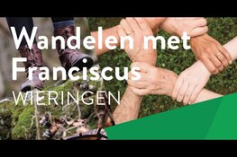 Wandelen met Franciscus - Wieringen